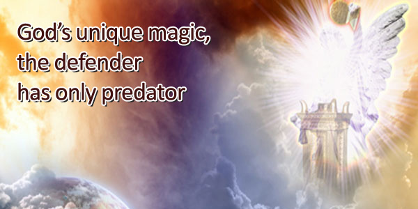 God's unique magic, the defender has only predator