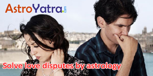 Solve love disputes by astrology